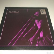 Discos de vinilo: PLAY DEAD - BURNING DOWN. Lote 96712119