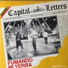 Discos de vinilo: CAPITAL LETTERS - FUMANDO MI YERBA . SINGLE . 1981 GREENSLEEVES RECORDS . Lote 96756603