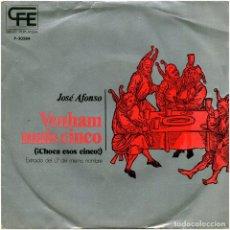 Discos de vinilo: JOSÉ AFONSO - VENHAM MAIS CINCO - SG PROMO SPAIN 1974 - POPLANDIA P-30584. Lote 96757683