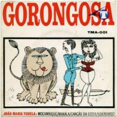 Discos de vinilo: JOÃO MARIA TUDELA – GORONGOSA - EP PROMO MOZAMBIQUE - TMA-001. Lote 96760047