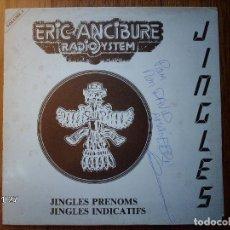 Discos de vinilo: ERIC ANCIBURE - RADIO SYSTEM - JINGLES PRENOMS + JINGLES INDICATIFS VOL 1 . Lote 96774355