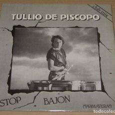 Discos de vinilo: TULIO DE PISCOPO - STOP BAJON - BLANCO Y NEGRO MUSIC 1984. Lote 96781795