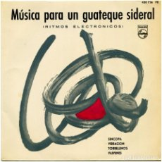 Discos de vinilo: TOM DISSEVELT – MÚSICA PARA UN GUATEQUE SIDERAL (RITMOS ELECTRÓNICOS) - EP SPAIN 1962 - PHILIPS. Lote 96787227