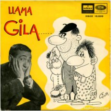 Discos de vinilo: GILA - LLAMA GILA... / GILA LLAMA AL MAESTRO - SG SPAIN 1964 - DSOE 16.609. Lote 96803319