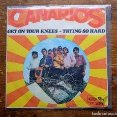 Discos de vinilo: LOS CANARIOS - GET ON YOUR KNEES / TRYING SO HARD. SINGLE 1968. Lote 96829363