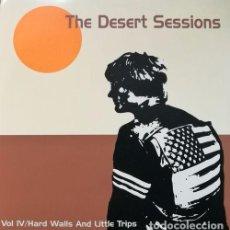 Discos de vinilo: THE DESERT SESSIONS – VOL IV / HARD WALLS AND LITTLE TRIPS - LP VINILO 10 PULGADAS - 25 CM . Lote 96868251