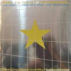 Discos de vinilo: THE DESERT SESSIONS – VOLUME V: POETRY FOR THE MASSES (SEA SHED... - LP VINILO 10 PULGADAS - 25 CM. Lote 96868419
