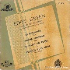 Discos de vinilo: EDDY GREEN PRINICPE DEL ORGANO - EL MAGNIFICO - EP DE 4 CANCIONES - ESPAÑOL DE VINILO. Lote 96905991