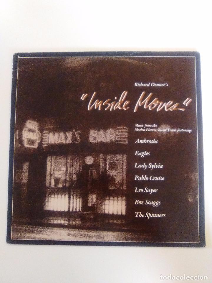INSIDE MOVES ( 1980 WARNER USA ) AMBROSIA EAGLES PABLO CRUISE BOZ SCAGGS LEO SAYER SPINNERS (Música - Discos - LP Vinilo - Bandas Sonoras y Música de Actores )