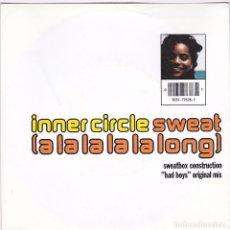 Discos de vinilo: INNER CIRCLE,SWEAT A LA LA LA LA LONG EDICION ALEMANA DEL 92. Lote 96955103