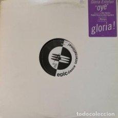 Discos de vinilo: GLORIA ESTEFAN - OYE - MAXI SINGLE PROMOCIONAL MADE IN USA CON 4 REMIXES. Lote 96962851
