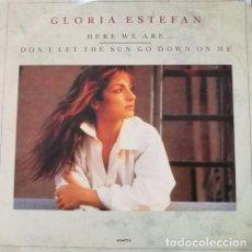 Discos de vinilo: GLORIA ESTEFAN - HERE WE ARE - MAXI SINGLE DE 12 PULGADAS REINO UNIDO. Lote 96962991