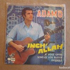 Discos de vinilo: ADAMO – INCH' ALLAH - LA VOZ DE SU AMO 1967 - SIGLE - P. Lote 96964375