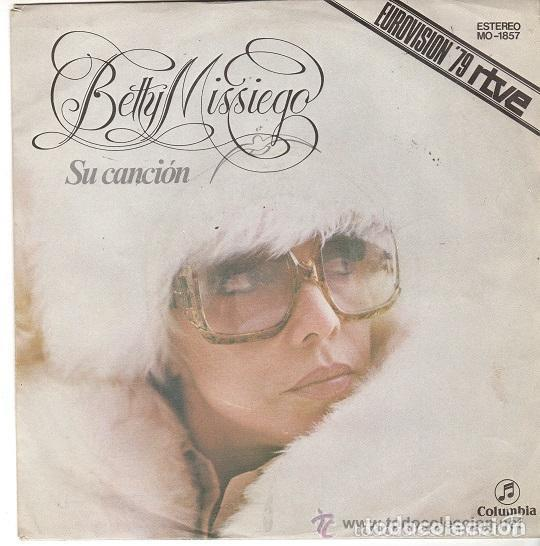BETTY MISSIEGO - SU CANCION ESPAÑA EUROVISION 1979 (Música - Discos - Singles Vinilo - Festival de Eurovisión)