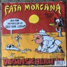 Discos de vinilo: ERSTE ALLGEMEINE VERUNSICHERUNG - FATA MORGANA . SINGLE . 1986 AUSTRIA . Lote 97021215
