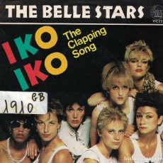 Disques de vinyle: THE BELLE STARS - IKO IKO / THE CLAPPING SONG (SINGLE PROMO ESPAÑOL, STIFF RECORDS 1982). Lote 97029171