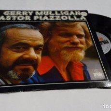 Discos de vinilo: GERRY MULLIGAN - ASTOR PIAZZOLLA- LP 1975. Lote 97040995