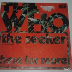 Discos de vinilo: THE WHO..THE SEEKER / HERE FOR MORE.(POLYDOR 1970) SPAIN.. Lote 97046687