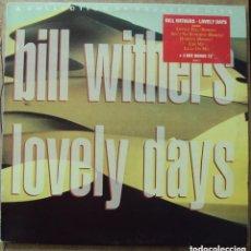 Discos de vinilo: BILL WITHERS - LOVELY DAYS - LP + MAXI - PROD. POR BOOKER T. JONES - CBS 1989 . Lote 97058415