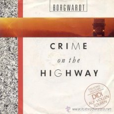 Discos de vinilo: BORGWARDT, CRIME ON THE HIGHWAY, MAXI GERMANY 1986 (SOUNDTRACK). Lote 97073435