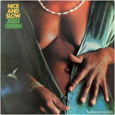Discos de vinilo: JESSE GREEN – NICE AND SLOW - LP SPAIN 1974 - EMI 10C 062-98.427. Lote 97078379