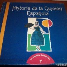 Discos de vinilo: PACKS DE 3 LPS + LIBRETO. HISTORIA DE LA CANCION ESPAÑOLA 7 . INCLUYE DISCO DE LA ARGENTINITA. D.. Lote 97082579