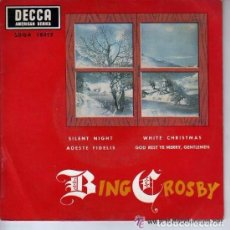 Discos de vinilo: BING CROSBY - SILENT NIGHT - EP DECCA SPAIN 1967 . Lote 97101735