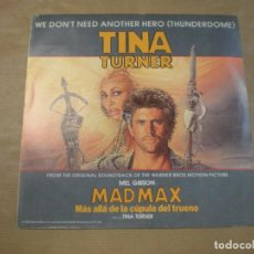 Discos de vinil: TINA TURNER. WE DON´T NEED ANOTHER HERO ( THUNDERDOME). Lote 97104247