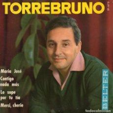 Discos de vinilo: TORREBRUNO, EP, MARIA JOSÉ + 3, AÑO 1966. Lote 97115151