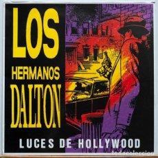 Discos de vinilo: LOS HERMANOS DALTON - LUCES DE HOLLYWOOD . Lote 97138335
