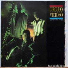 Discos de vinilo: CIRCULO VICIOSO - HABITACIONES VACÍAS . Lote 97138907