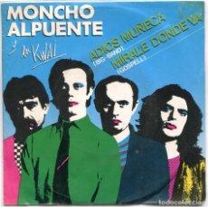 Discos de vinilo: MONCHO ALPUENTE Y LOS KWAI / ADIOS MUÑECA / MIRALE DONDE VA (SINGLE PROMO 1980). Lote 97139459