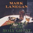 Discos de vinilo: 2LP MARK LANEGAN WHISKEY FOR THE HOLY GHOST VINILO SCREAMING TREES. Lote 97140655