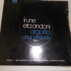 Discos de vinilo: IRUNE ETA ANDONI ARGOITIA ANAI ARREBAK EDIGSA 1972. Lote 97140819