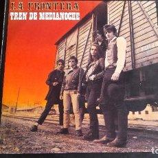 Disques de vinyle: LP LA FRONTERA: TREN DE MEDIANOCHE. Lote 97141235