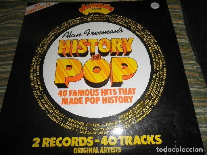ALAN FREEMAN´S HISTORY OF POP DOBLE LP - EDICION FRANCESA - ARCADE 1974 - GATEFOLD COVER - (Música - Discos - LP Vinilo - Pop - Rock Extranjero de los 50 y 60)