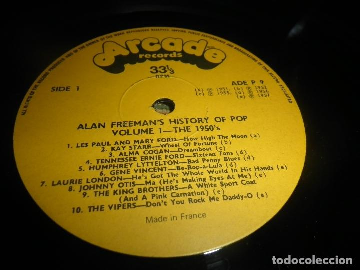 Discos de vinilo: ALAN FREEMAN´S HISTORY OF POP DOBLE LP - EDICION FRANCESA - ARCADE 1974 - GATEFOLD COVER - - Foto 20 - 97146367