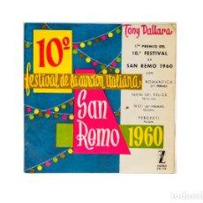 Discos de vinilo: EP. 10º FESTIVAL DE SAN REMO 1960. TONY DALLARA. (G/VG). Lote 97091607