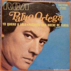 Discos de vinilo: PALITO ORTEGA - YO QUIERO A LOLA + 1 RCA VICTOR 1972 EDICION ESPAÑOLA - EX / EX. Lote 97172651