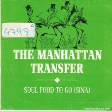Discos de vinilo: THE MANHATTAN TRANSFER - SOUL FOOD TO GO (SINGLE PROMO ESPAÑOL, ATLANTIC 1989). Lote 97194339