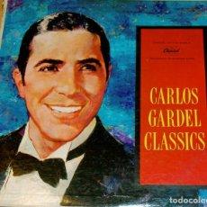 Discos de vinilo: CARLOS GARDEL CLASSICS. TIRADA 1000 EJEMPLARES. MUY RARO. Lote 97206059