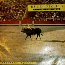 Discos de vinilo: TOROS EN ESPAÑA. BEAUTIFULL SPAIN. 2 SINGLES DE PLASTICO. LIBRODISCO.. Lote 97207595