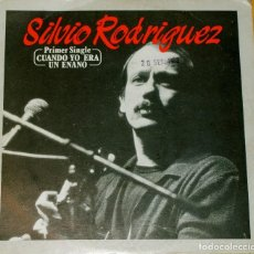 Discos de vinilo: SILVIO RODRIGUEZ. CUANDO YO ERA UN ENANO. SINGLE. Lote 97207691