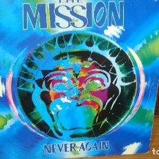 Discos de vinilo: THE MISSION - NEVER AGAIN,,1992, LONDON. Lote 97245591
