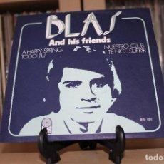 Discos de vinilo: BLAS AND HIS FRIENDS -EP- A HAPPY SPRING + 3 SPAIN 70'S. Lote 97251887