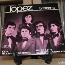 Discos de vinilo: LOPEZ BROTHER'S -EP- KETY + 3 OR SPAIN 1972. Lote 97255979