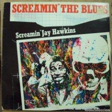 Discos de vinilo: SCREAMIN´JAY HAWKINS - SCREAMIN´THE BLUES - RED LIGHTIN, LONDON. Lote 97268315