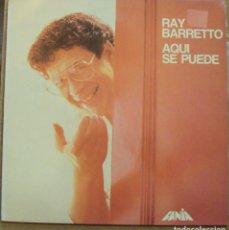 Discos de vinilo: RAY BARRETTO - AQUÍ SE PUEDE - FANIA/ MANZANA, 1987. Lote 97272027