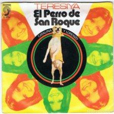 Discos de vinilo: TERESIYA - EL PERRO DE SAN ROQUE / CATALINA Y LORENZO. Lote 97279323