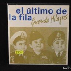 Discos de vinilo: EL ULTIMO DE LA FILA - QUERIDA MILAGROS / EL MONTE DE LAS AGUILAS - SINGLE. Lote 97301511